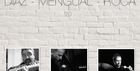 Diaz Mengual Roca Trio en Milano Cocktail Bar