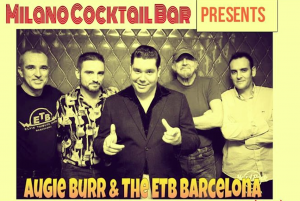 AUGIE BURR & THE ETB BARCELONA