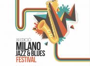 """XII edición del """"Milano Jazz & Blues Festival"""""""